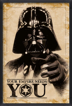 Oprawiony plakat Star Wars - Your Empire Needs You