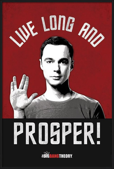 Plakat THE BIG BANG THEORY - live long and prosper