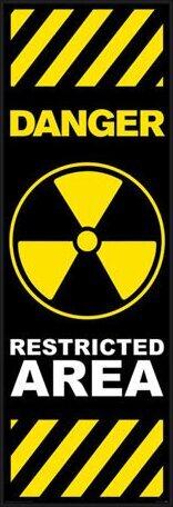 Plakat  Danger - restricted area